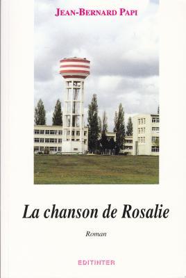La chanson de Rosalie-Roman. Editinter éditions.