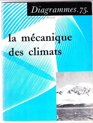 La Mécanique des climats. Diagramme 75